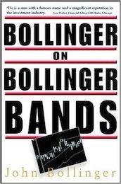Bollinger on Bollinger Bands by John A. Bollinger