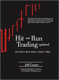 Hit and Run Trading: The Short-Term Stock Traders' Bible by Jeff Cooper